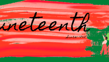 """Green, red, and black banner reading """"Juneteenth - Since 1865"""""""